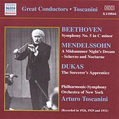 Play & Download Beethoven:Symphony No. 5 / Mendelssohn: A Midsummer Night's Dream (Toscanini) (1926, 1929, 1931) by Various Artists | Napster