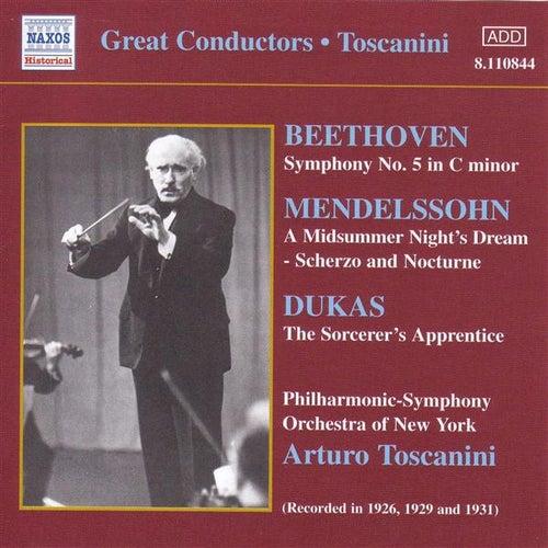 Beethoven:Symphony No. 5 / Mendelssohn: A Midsummer Night's Dream (Toscanini) (1926, 1929, 1931) by Various Artists