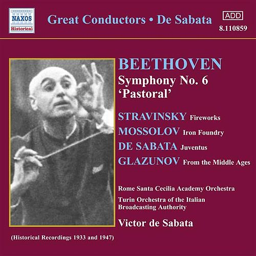 Play & Download Beethoven: Symphony No. 6 (De Sabata) (1947) by Victor de Sabata | Napster