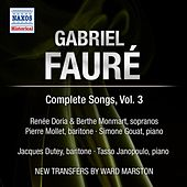 Faure: Complete Songs, Vol. 3 by Various Artists