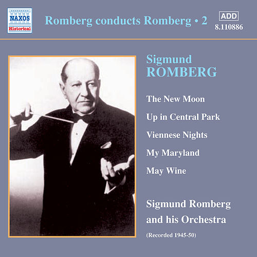 Play & Download Romberg: Romberg Conducts Romberg, Vol.  2 (1945-1950) by Various Artists | Napster