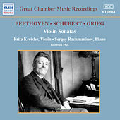 Play & Download Beethoven / Schubert / Grieg: Violin Sonatas (Kreisler / Rachmaninov) (1928) by Fritz Kreisler | Napster