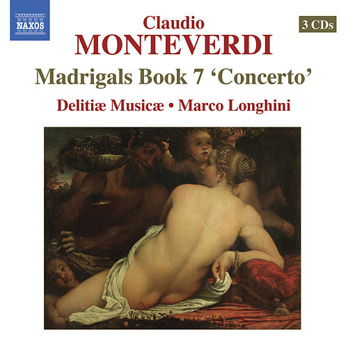 Play & Download Monteverdi, C.: Madrigals, Book 7,