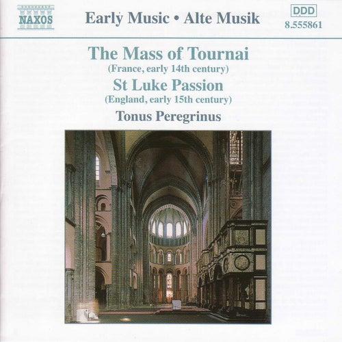 Mass of Tournai / St. Luke Passion by Antony Pitts