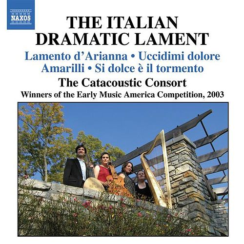 The Italian Dramatic Lament by Various Artists