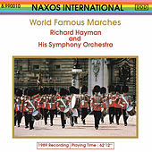 Play & Download World Famous Marches by Richard Hayman | Napster