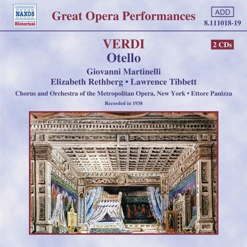 Play & Download Verdi: Otello (Martinelli, Rethberg, Panizza)(1938) by Elisabeth Rethberg | Napster
