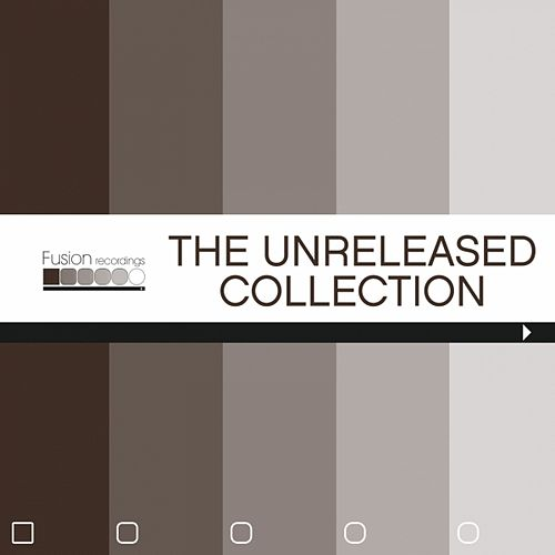 The Unreleased Collection by Various Artists