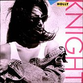 Play & Download Holly Knight by Holly Knight | Napster