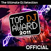 Play & Download Top DJ Award 2011 by Various Artists | Napster