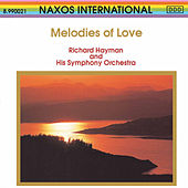 Play & Download Melodies Of Love by Richard Hayman | Napster