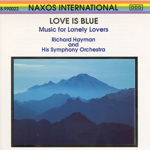 Music for Lonely Lovers by Richard Hayman