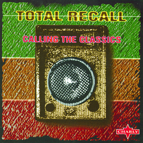 Play & Download Total Recall - Calling The Classics by Various Artists | Napster