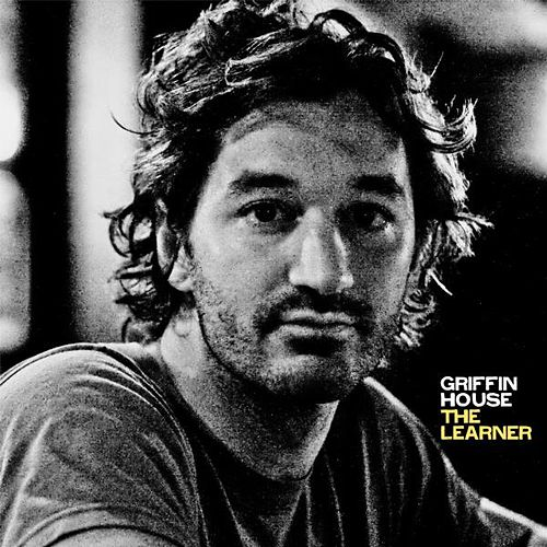 Play & Download The Learner by Griffin House | Napster