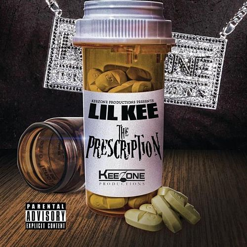 The Prescription by Lil Kee