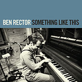 Play & Download Something Like This by Ben Rector | Napster