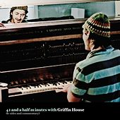 Play & Download 42 and a Half Minutes (B Sides) by Griffin House | Napster