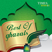 Play & Download Best of Ghazals by Various Artists | Napster