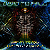 Play & Download Are You Serious? by Dead To Fall | Napster
