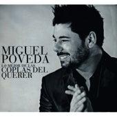 Play & Download Lo Mejor de las Coplas del Querer by Miguel Poveda | Napster