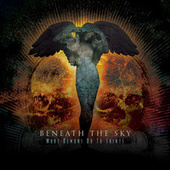 Play & Download What Demons Do To Saints by Beneath The Sky | Napster