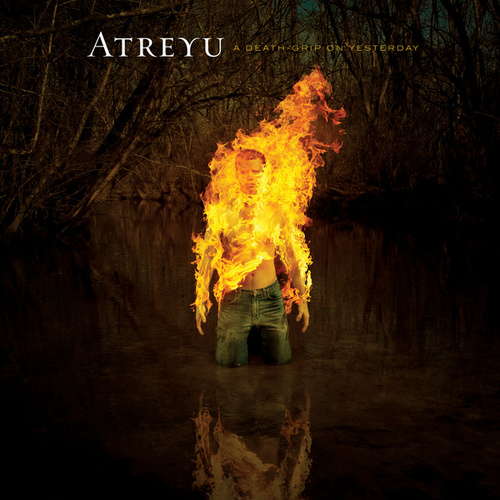 Play & Download A Deathgrip On Yesterday by Atreyu | Napster