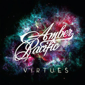Virtues by Amber Pacific