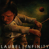 Play & Download Infinity by Laurel | Napster