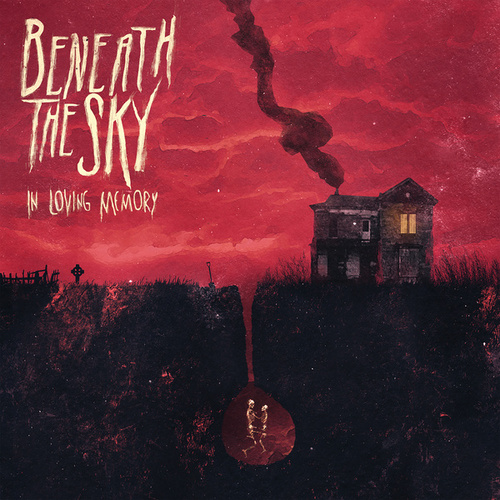 Play & Download In Loving Memory by Beneath The Sky | Napster