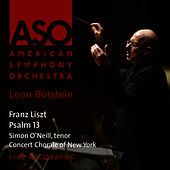 Play & Download Liszt: Psalm 13 by American Symphony Orchestra | Napster