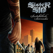 Switchblade Serenades by Sister Sin