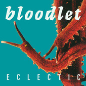 Eclectic by Bloodlet