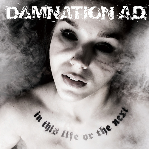 In This Life Or The Next by Damnation A.D.