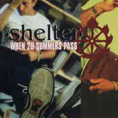 Play & Download When 20 Summers Pass by Shelter | Napster