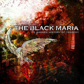 Play & Download A Shared History of Tragedy by The Black Maria | Napster