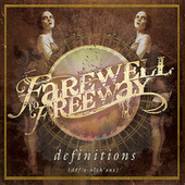 Definitions by Farewell To Freeway