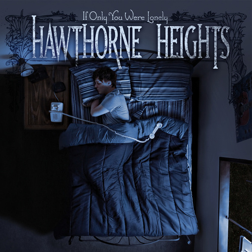 If Only You Were Lonely by Hawthorne Heights