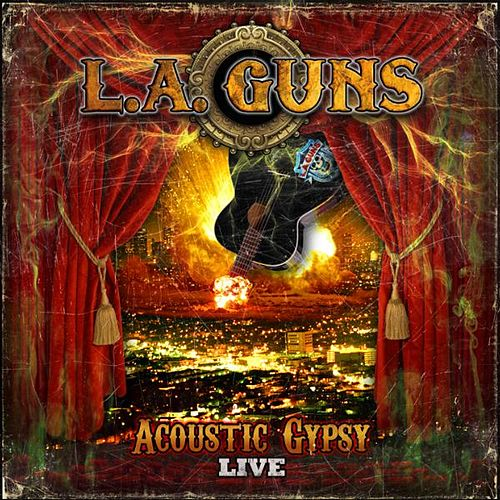 Play & Download Acoustic Gypsy Live by L.A. Guns | Napster