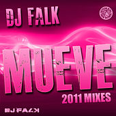 Play & Download Mueve (2011 Mixes) by DJ Falk | Napster
