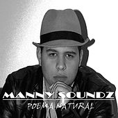 Poema Natural by Manny Soundz
