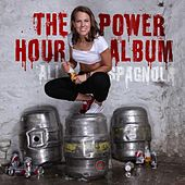Play & Download The Power Hour Album by Ali Spagnola | Napster