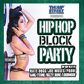 Play & Download Hip Hop Block Party by Various Artists | Napster