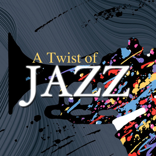 A Twist of Jazz by Various Artists