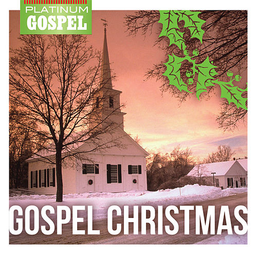 Play & Download Platinum Gospel- Gospel Christmas by Various Artists | Napster