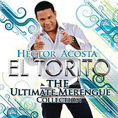 Play & Download The Ultimate Merengue Collection by Hector Acosta