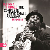 The Complete Verve Small Sessions 1956 - 1961 by Johnny Hodges