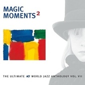 Play & Download Magic Moments 2 by Various Artists | Napster