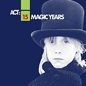 Play & Download 15 Magic Years 1992 - 2007 by Various Artists | Napster