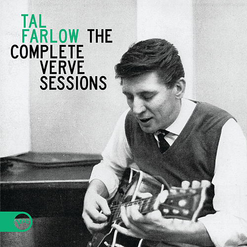 Play & Download The Complete Verve Sessions by Tal Farlow | Napster