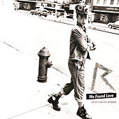 Play & Download We Found Love by Rihanna | Napster